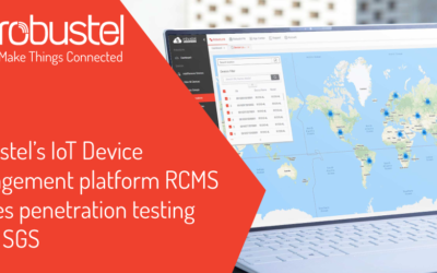Robustel's IoT Device Management platform RCMS passes penetration testing from SGS